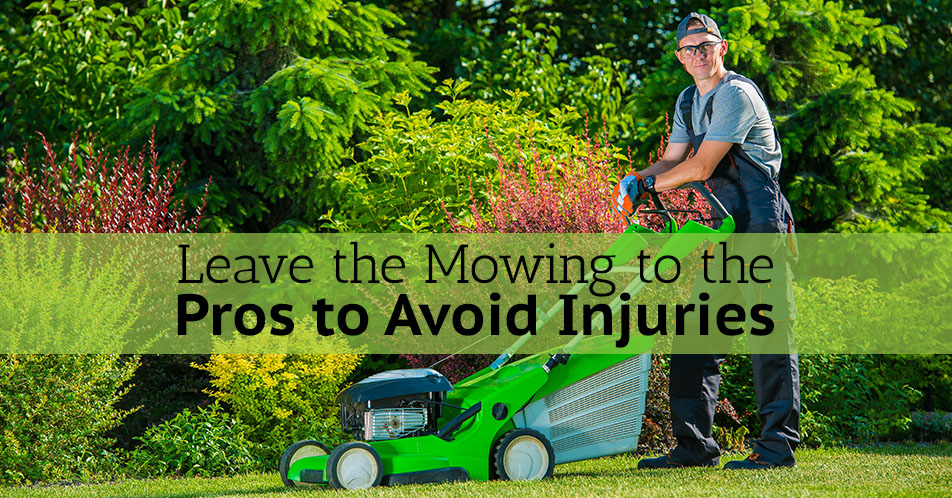 Leave the Mowing to the Pros to Avoid Injuries
